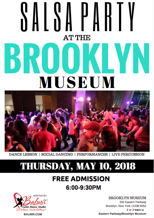 Salsa Party At The Brooklyn Museum May 10, 2018 Thursday