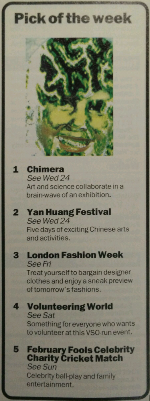 "Chimira was selected as the ""Pick of the week"" by Timeout London"