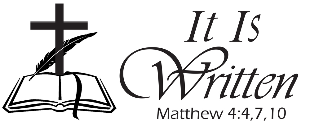 "Jesus response to satan's temtations-""It is written..."""