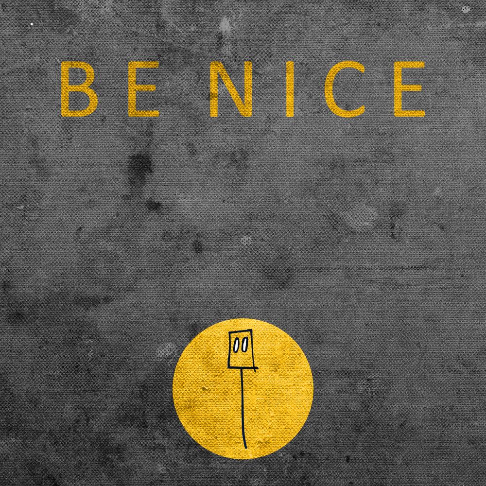 Be Nice_edited-1.jpg