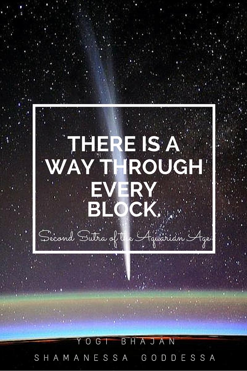 Thereisawaythrougheveryblock