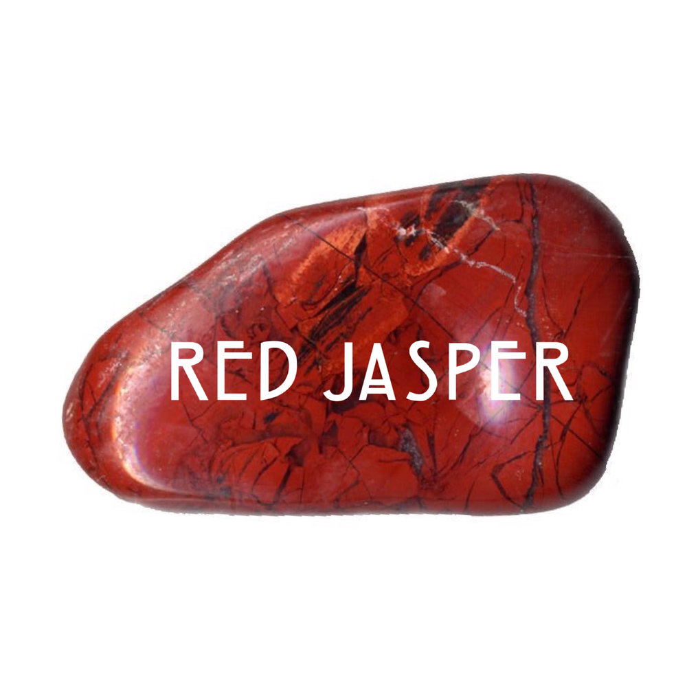 RED JASPER // soothes the nerves; eliminates negativity; promotes sexual compatibility; encourages empowerment + strength