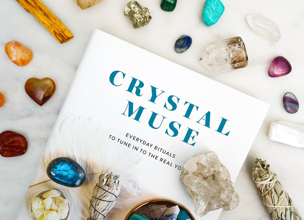 Crystal Muse Everyday Rituals to Tune In to the Real You