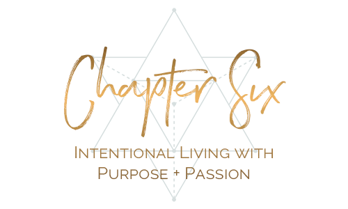 chapter six intenional living with purpose + passion.png