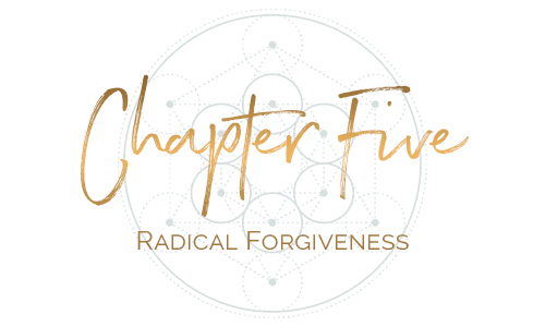 Chapter five Radical Forgiveness.png