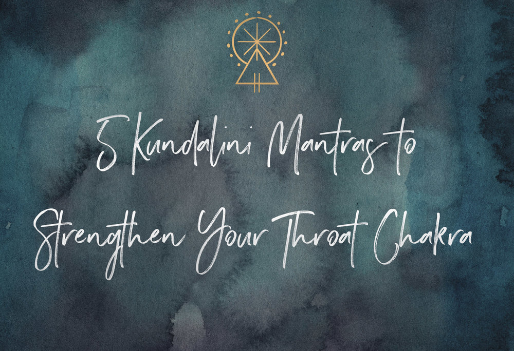 5 Kundalini Mantras to Strengthen the Throat Chakra  | SabrinaRiccio.com