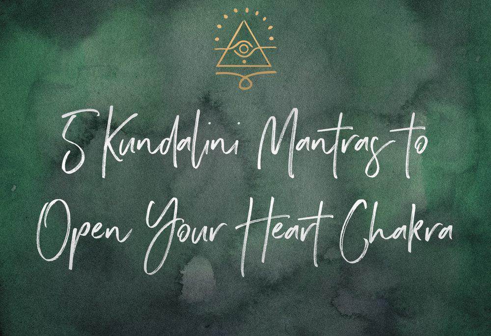 5 Kundalini Mantras to Open the Heart Chakra  | SabrinaRiccio.com