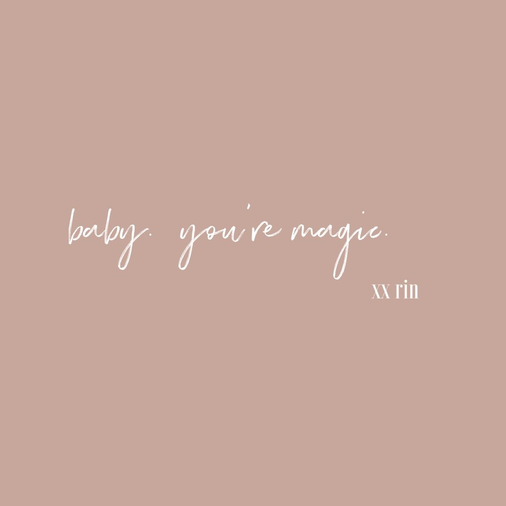 Baby, You're Magic