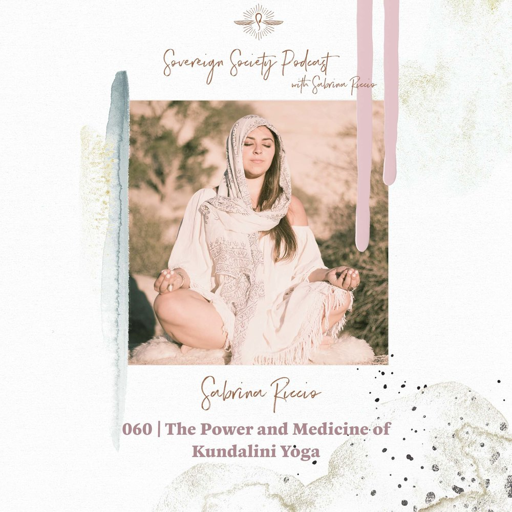 060 | The Power and Medicine of Kundalini Yoga