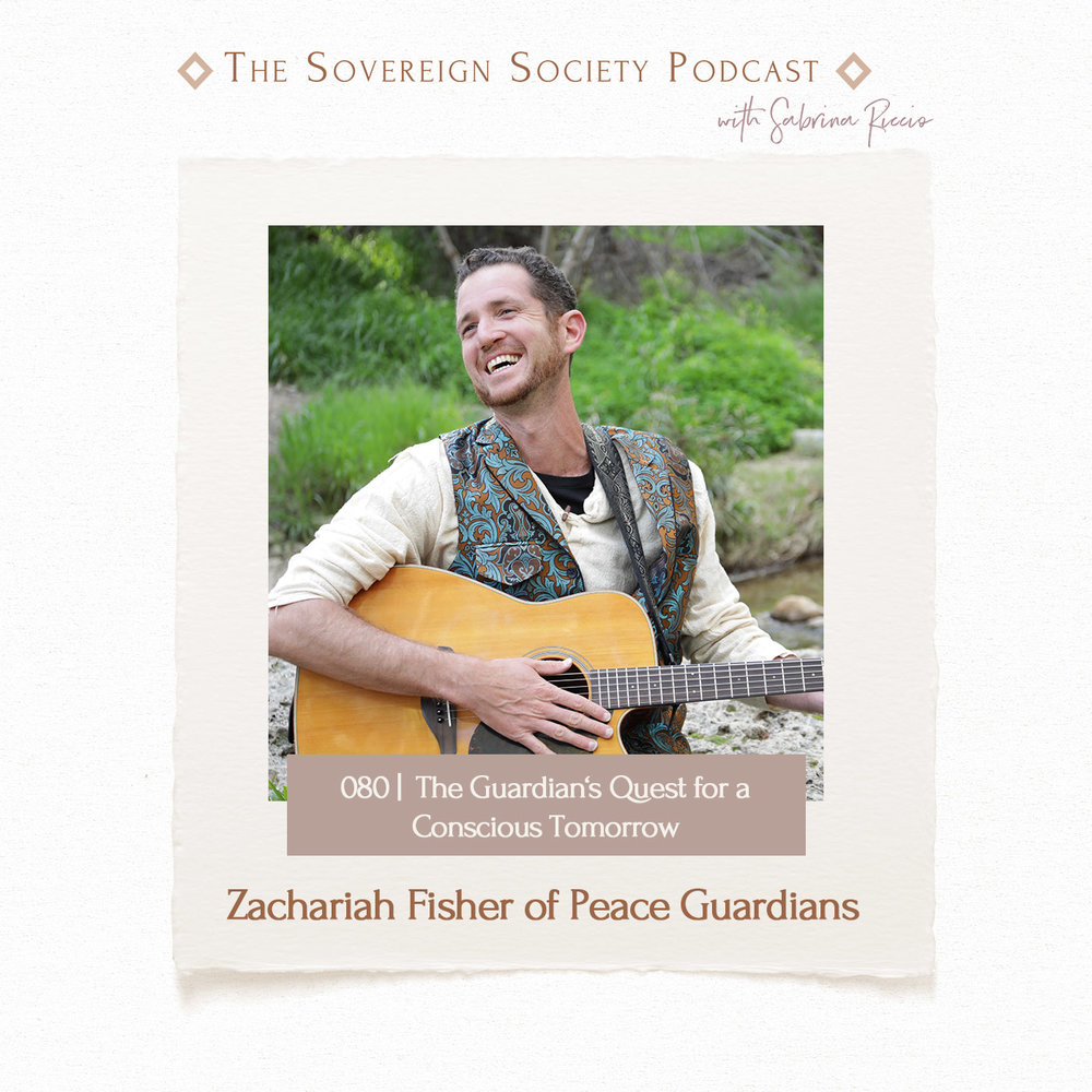 080   The Guardians Quest for a Conscious Tomorrow   Zachariah Fisher of Peace Guardians