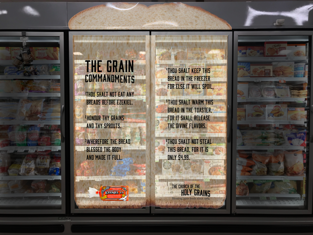 Point of purchase decal. Shoppers will see the bread slab decal of the six Grain Commandments on freezer doors, as Ezekiel bread is sold in the freezer aisle.