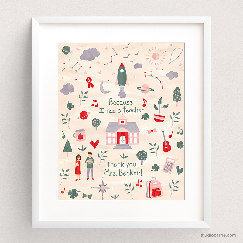 Because I had a Teacher Print by Studio Carrie
