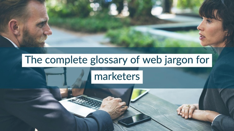 complete-glossary-web-jargon-marketers-blog-image