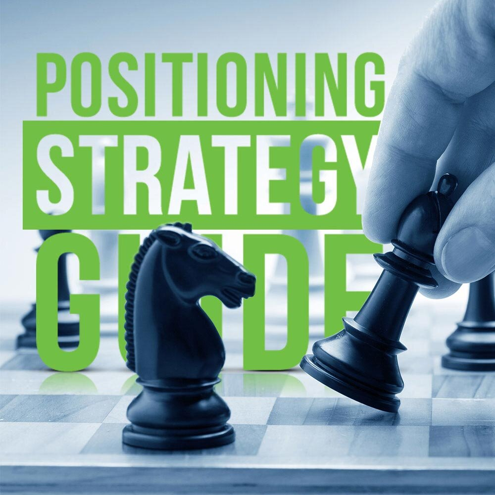 Positioning Strategy Guide