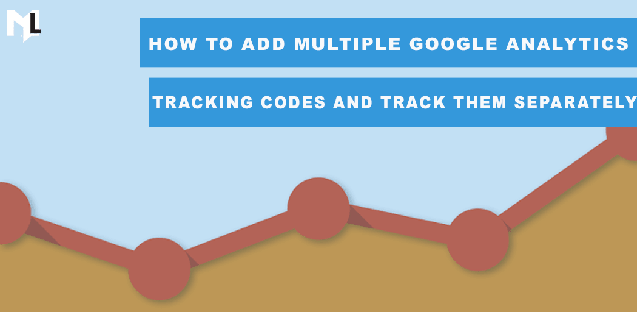 How to add multiple Google Analytics tracking codes and track them separately?