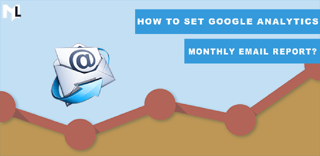 How to set google analytics monthly report email?