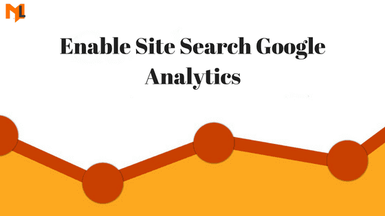 How to Enable Site Search in Google Analytics?