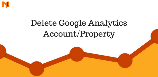 How to Delete any Account in Google Analytics?