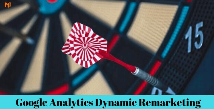 Dynamic Remarketing In Google Analytics