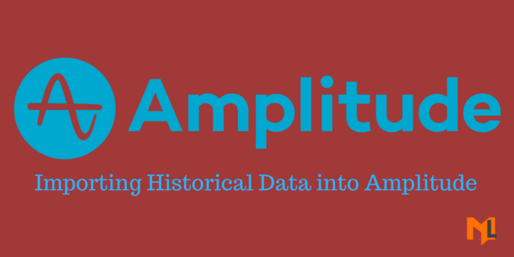 How to Import Historical Data to Amplitude