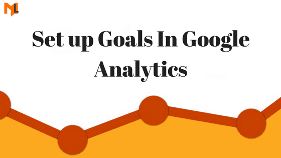 Google Analytics Goals Setup & Tracking Mistakes