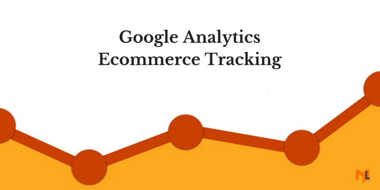 How to Setup Google Analytics Ecommerce Tracking