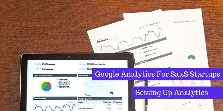 Google Analytics for SaaS Part I: Setting up Analytics