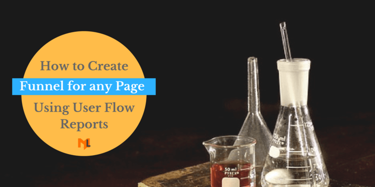 How to build Funnel for any Page using Google Analytics