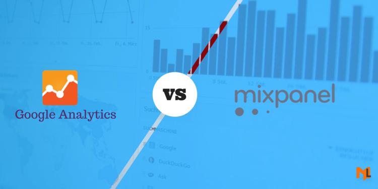 Google Analytics vs Mixpanel: Detailed Feature Comparison 2017