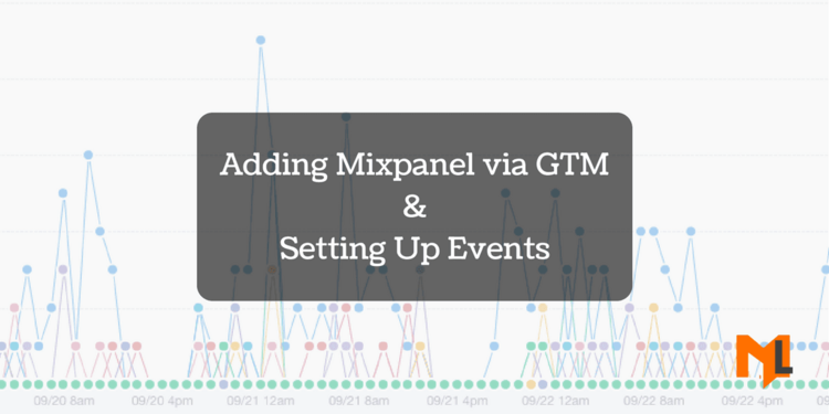 How to Setup Mixpanel with Google Tag Manager?