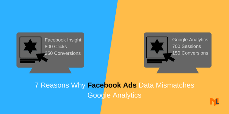 Why Facebook Ads Data Mismatches Google Analytics Data