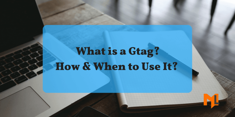 What is Global Site Tag? Why & When to Use It?