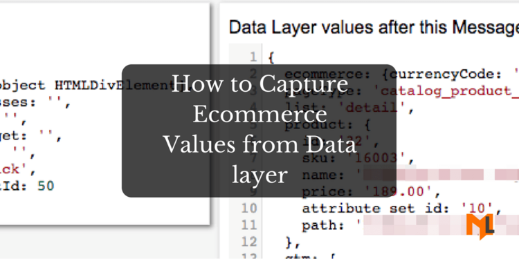 How to Pull Ecommerce Data From DataLayer in GTM