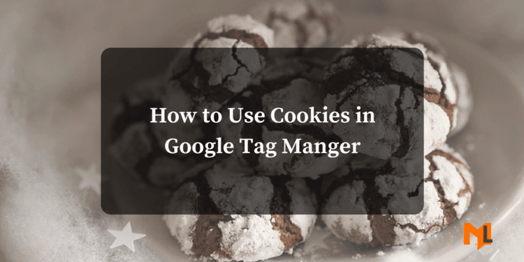 Setting up Cookies With Google Tag Manager