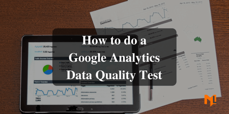 Google Analytics Data Quality Checklist for Agencies
