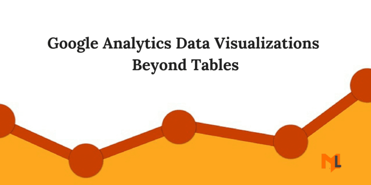 Google Analytics Data Visualization Beyond Tables
