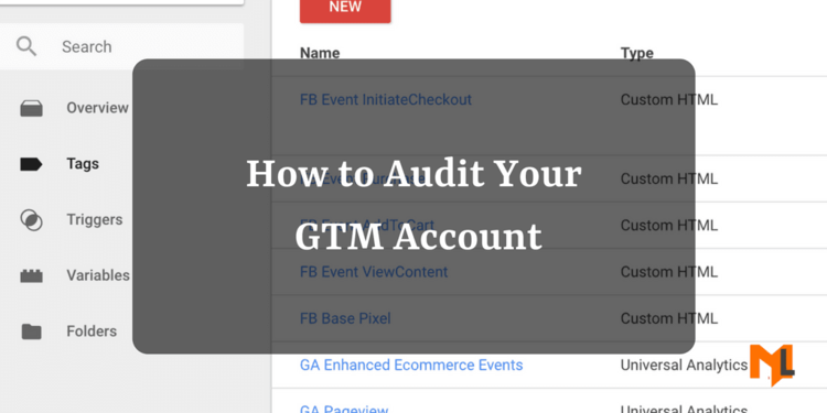 Google Tag Manager Audit - The Right Way