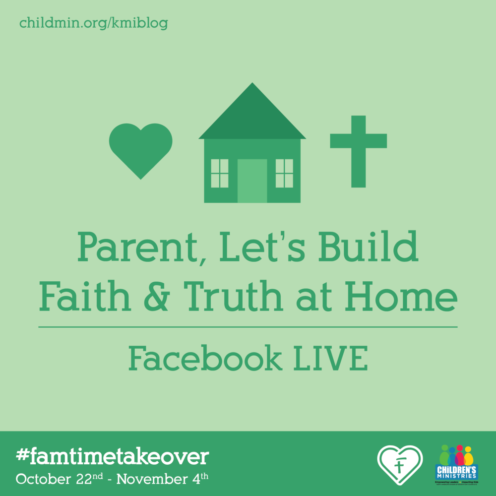 Parent, Let_s build faith and truth at home-01.png