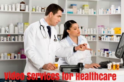 Video services for healthcare