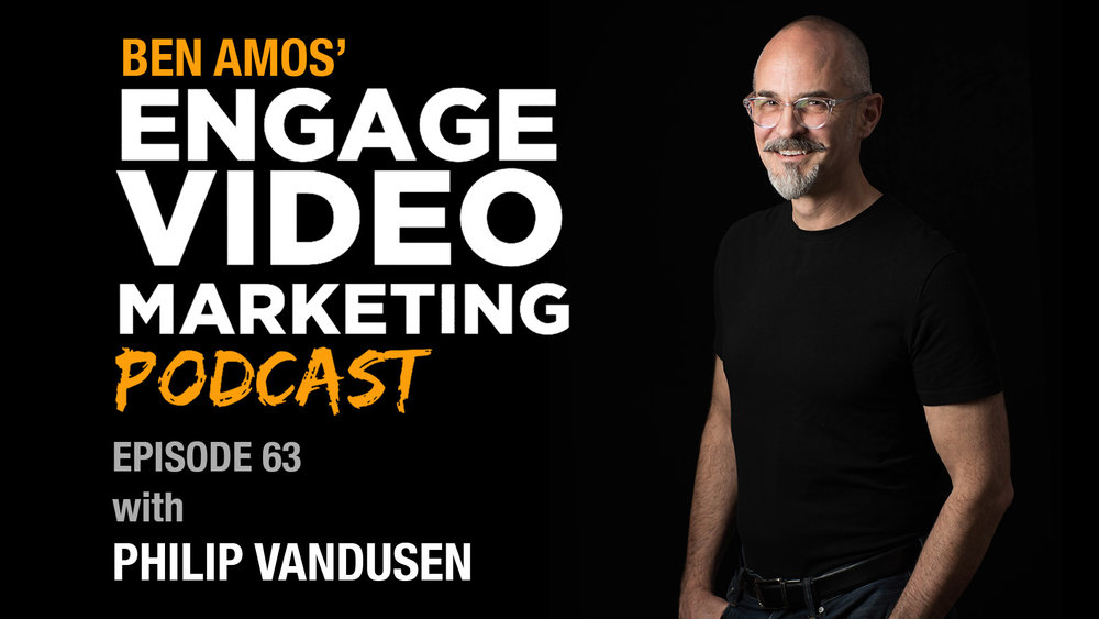 Engage-Video-Marketing-Podcast-Philip-VanDusen.jpg