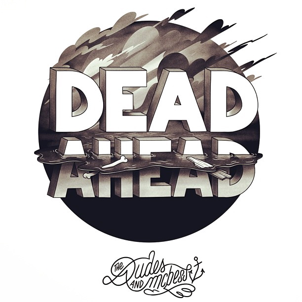 DEAD AHEAD 28th June @dudesfactory Berlin (show+gig)