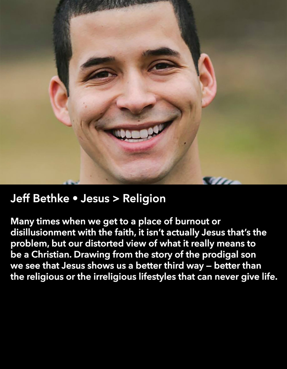 Jeff Bethke • Jesus > Religion • Thursday Night, March 16 • 8:30 pm – 9:45 pm