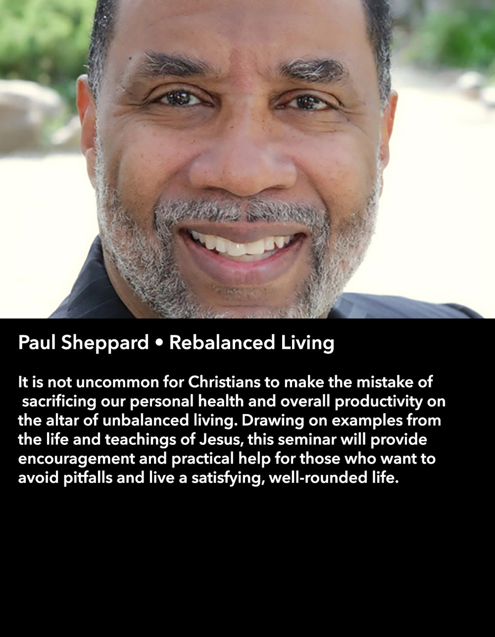 Paul Sheppard • Rebalanced Living • Thursday Night, March 16 • 8:30 pm – 9:45 pm
