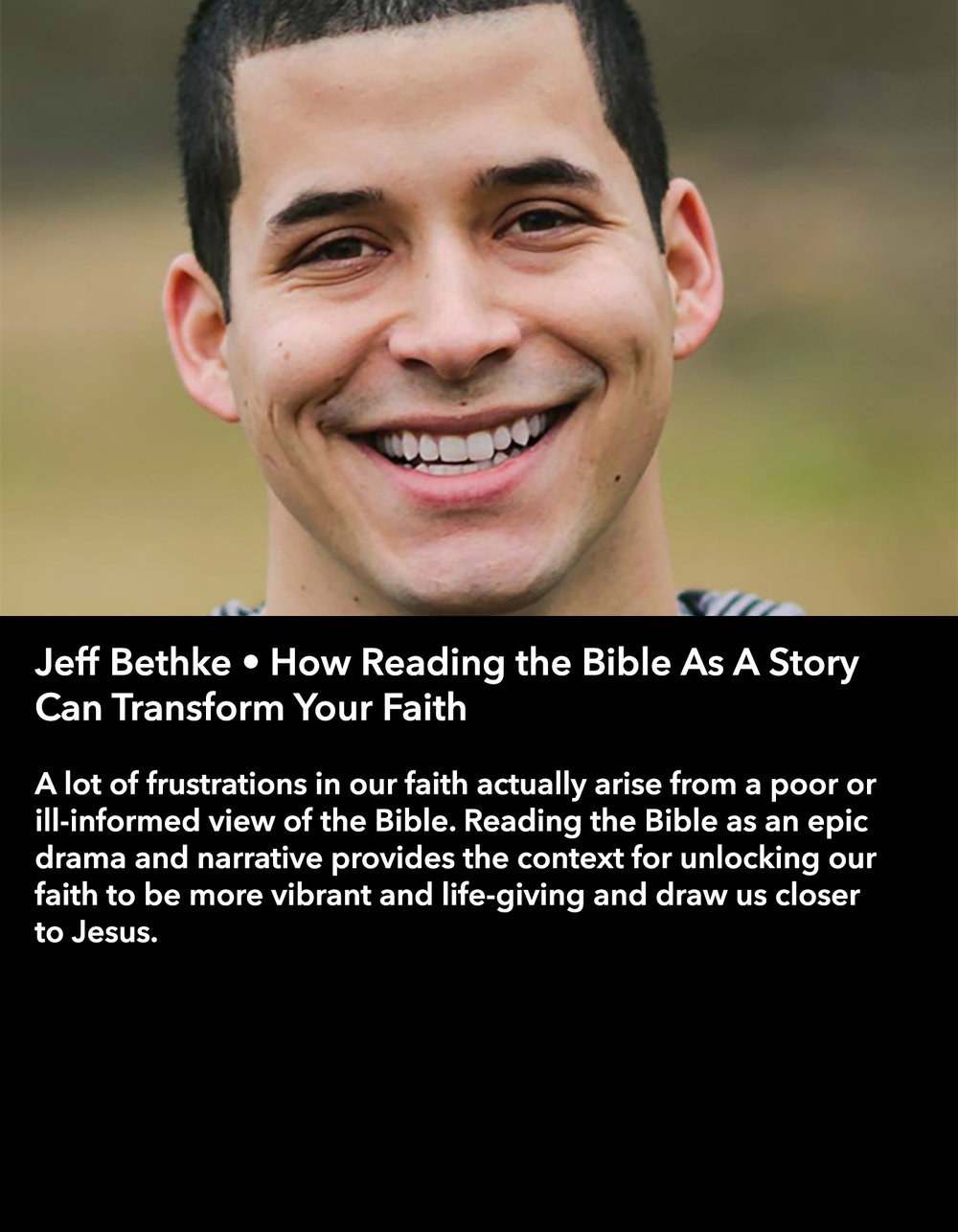 Jeff Bethke • How Reading the Bible As A Story Can Transform Your Faith • Friday Morning, March 17 • 10:30 – 11:45 am