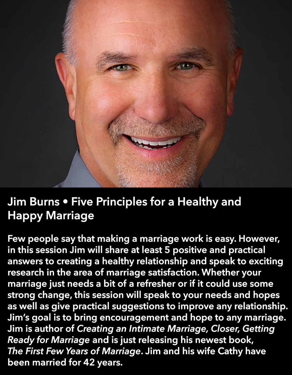 Jim Burns • Five Principles for a Healthy and Happy Marriage • Friday Morning, March 17 • 10:30 – 11:45 am
