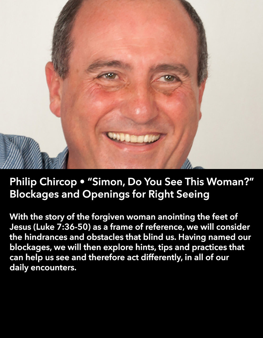 "Philip Chircop • ""Simon, Do You See This Woman?"" Blockages and Openings for Right Seeing • Friday Afternoon, March 17 • 3:30 – 4:45 pm"