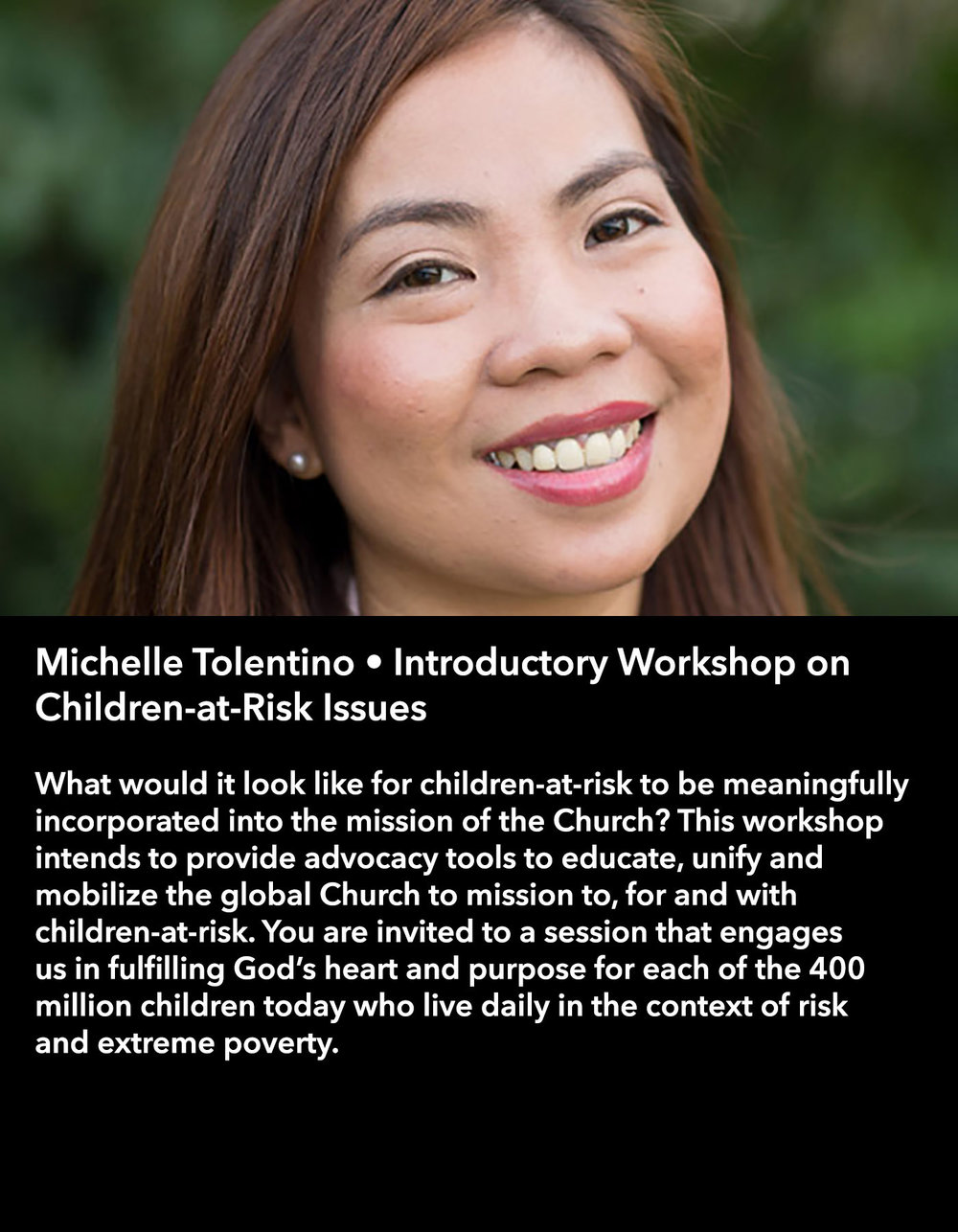 Michelle Tolentino • Introductory Workshop on Children-at-Risk Issues • Friday Afternoon, March 17 • 3:30 – 4:45 pm