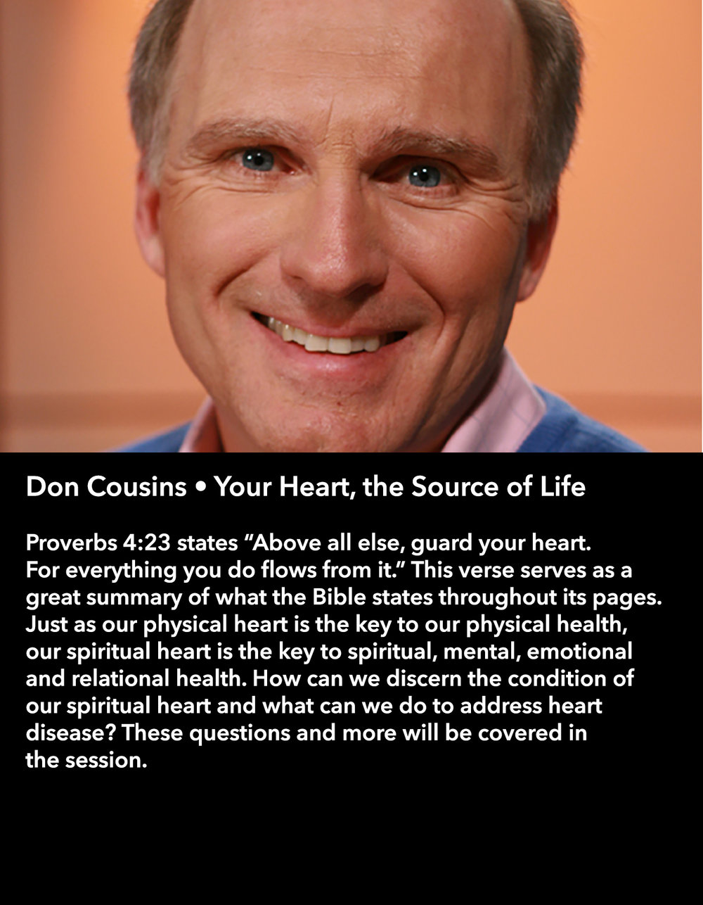 Don Cousins • Your Heart, the Source of Life • Friday Night, March 17 • 8:30 – 9:45 pm