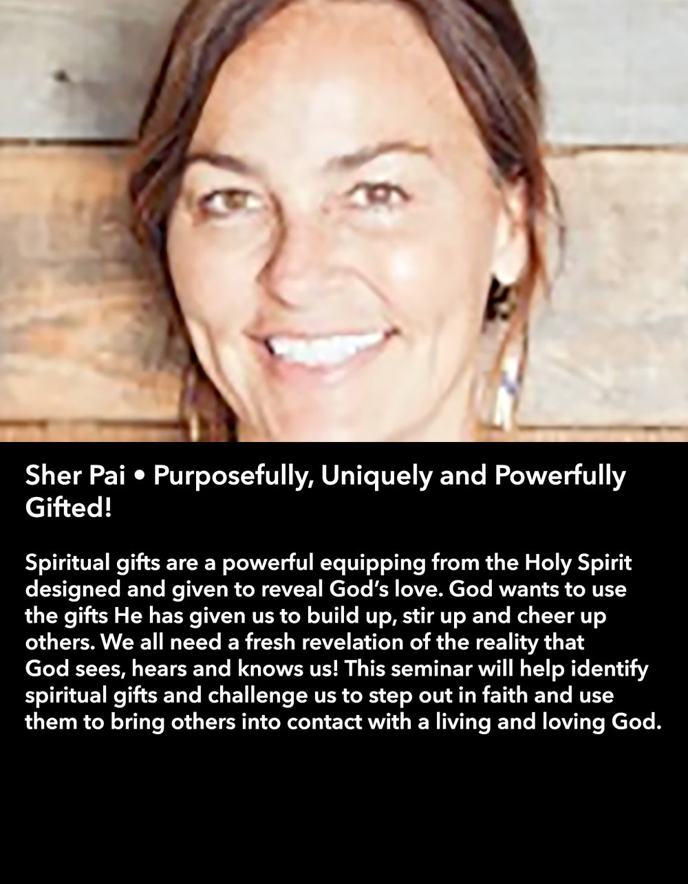 Sher Pai • Purposefully, Uniquely and Powerfully Gifted! • Friday Night, March 17 • 8:30 – 9:45 pm