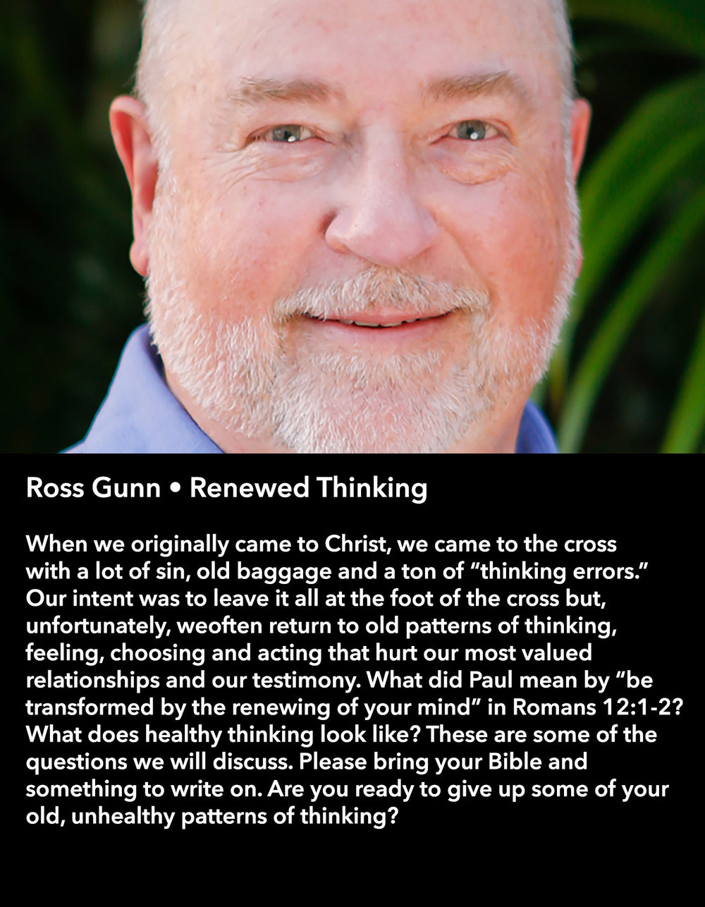 Ross Gunn • Renewed Thinking • Saturday Morning, March 18 • 10:30 – 11:45 am